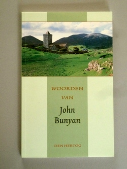 Bunyan, John - Woorden van John Bunyan