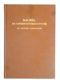 -, Diversen - Rachel de groentenverkoopster e.a. gedichten --- Verzameld door de redactie van 'De vriend van jong en oud'