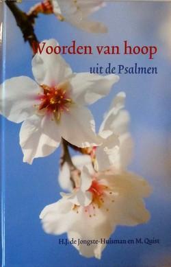 Jongste - Huisman e.a., H.J. de - Woorden van hoop uit de Psalmen *nieuw*